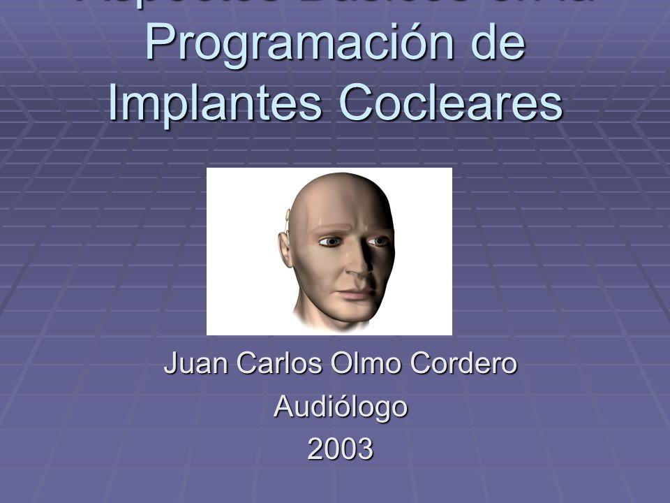 Aspectos Básicos en la Programación de Implantes Cocleares