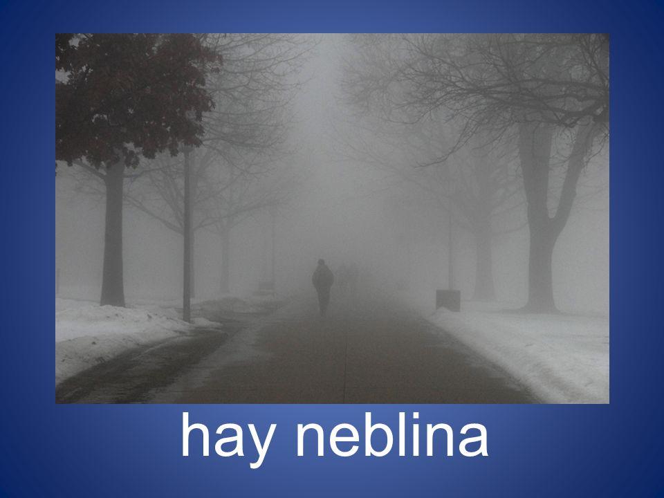hay neblina 22