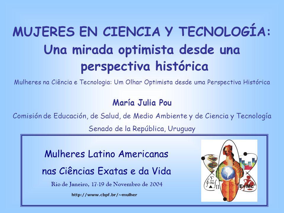 MUJERES EN CIENCIA Y TECNOLOGÍA: Una mirada optimista desde una
