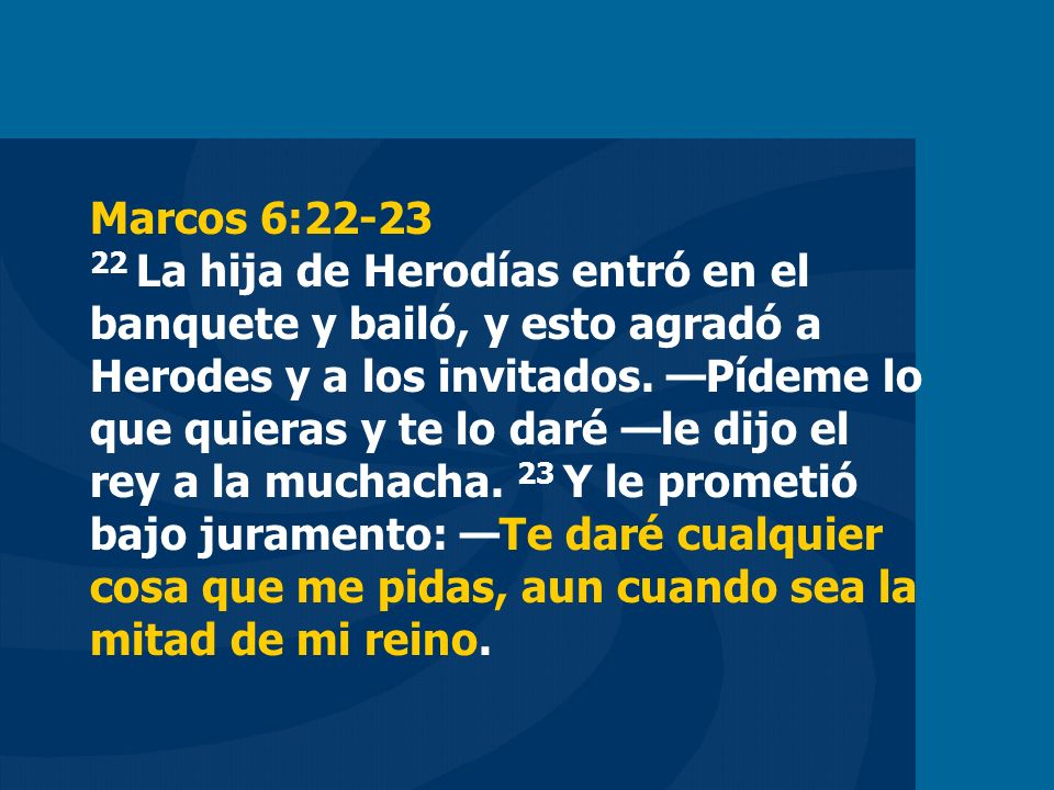 Marcos 6:22-23