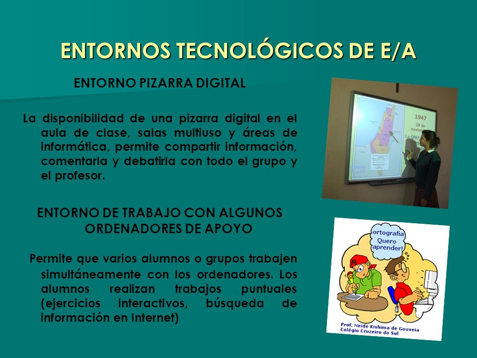 ENTORNOS TECNOLÓGICOS DE E/A