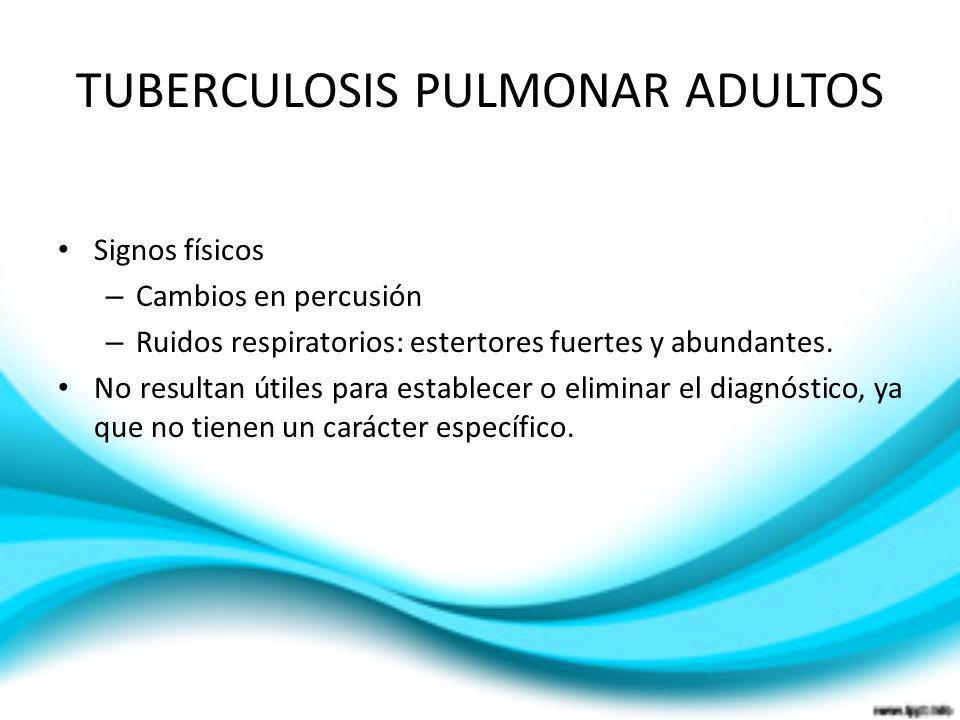 TUBERCULOSIS PULMONAR ADULTOS