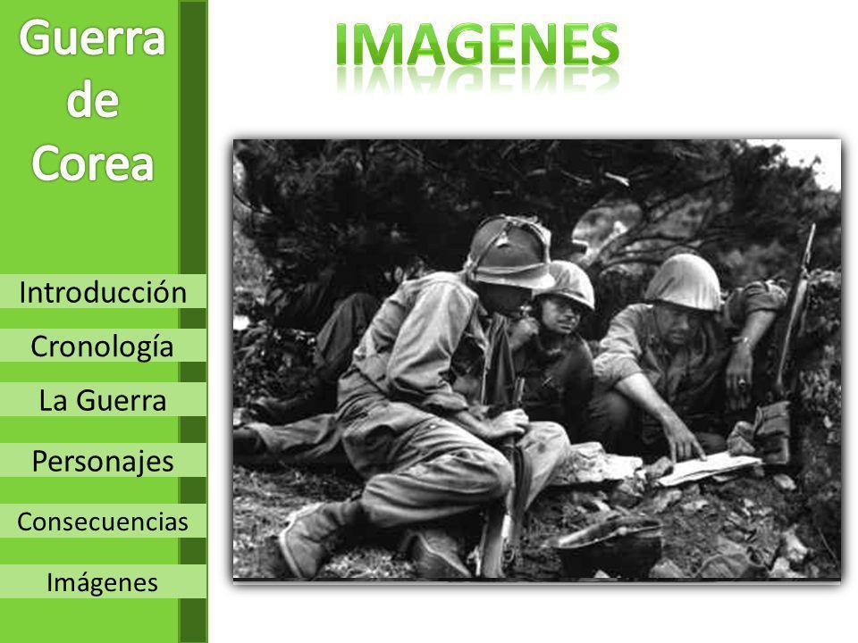 imagenes Guerra de Corea Introducción Cronología La Guerra Personajes