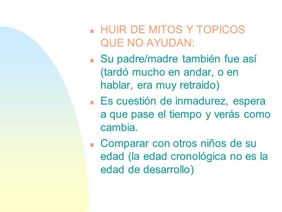 HUIR DE MITOS Y TOPICOS QUE NO AYUDAN: