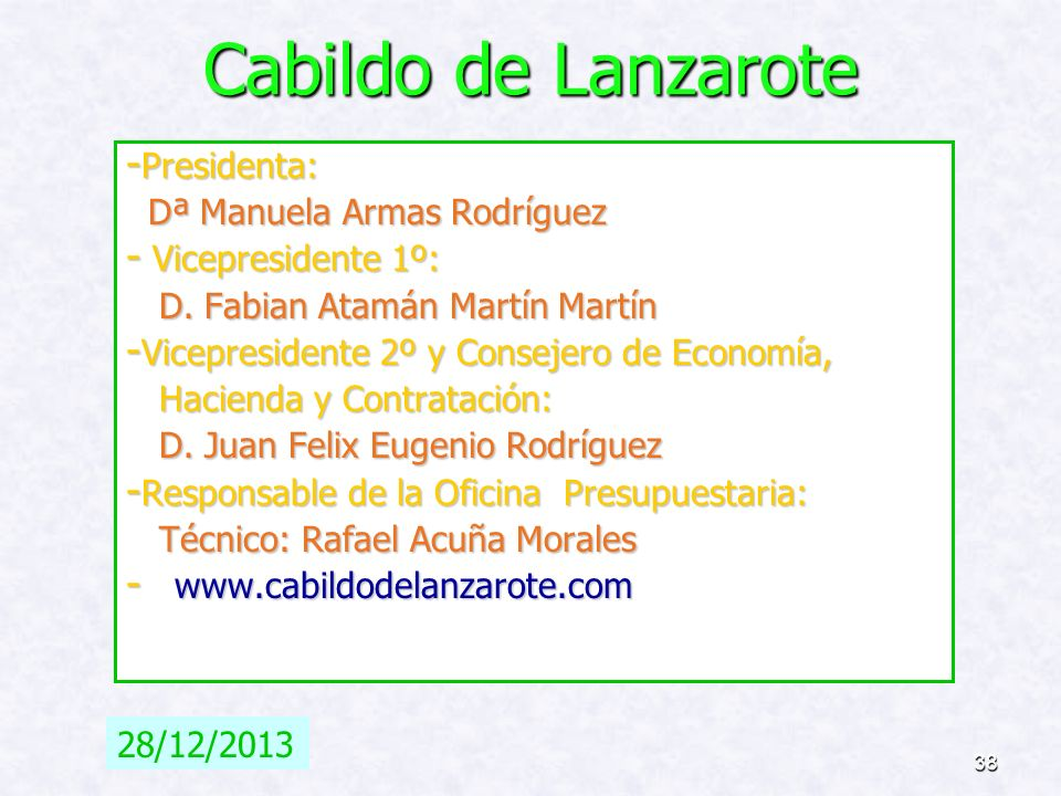 Cabildo de Lanzarote Presidenta: Dª Manuela Armas Rodríguez