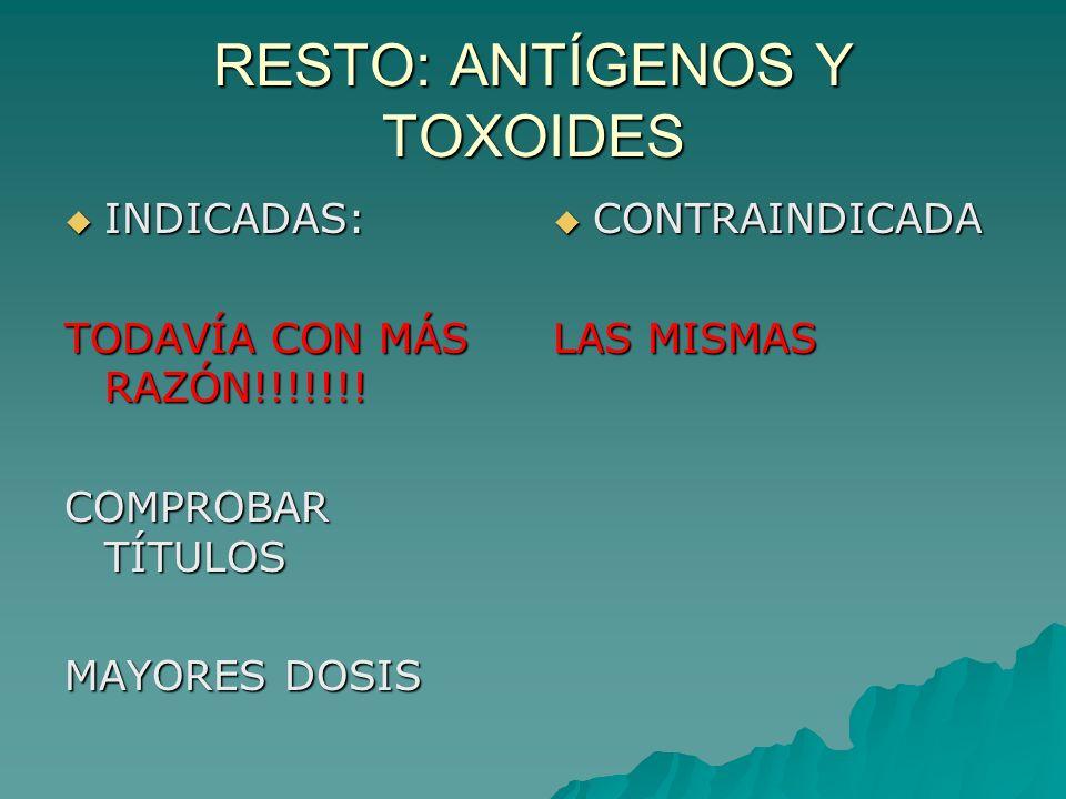 RESTO: ANTÍGENOS Y TOXOIDES