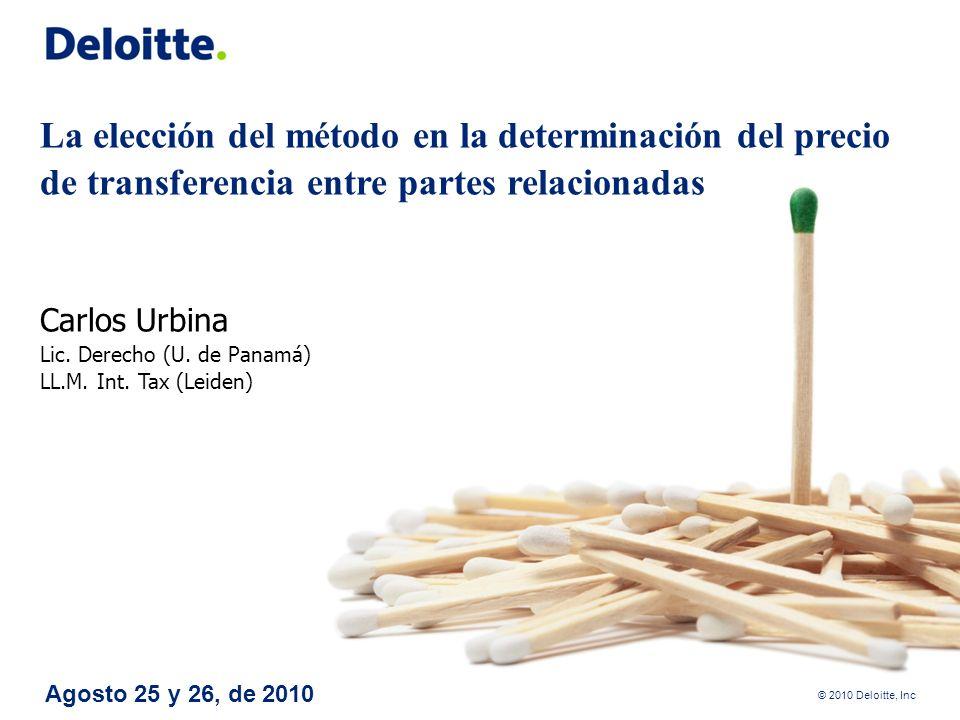 La elección del método en la determinación del precio de transferencia entre partes relacionadas Carlos Urbina Lic. Derecho (U. de Panamá) LL.M. Int. Tax (Leiden)
