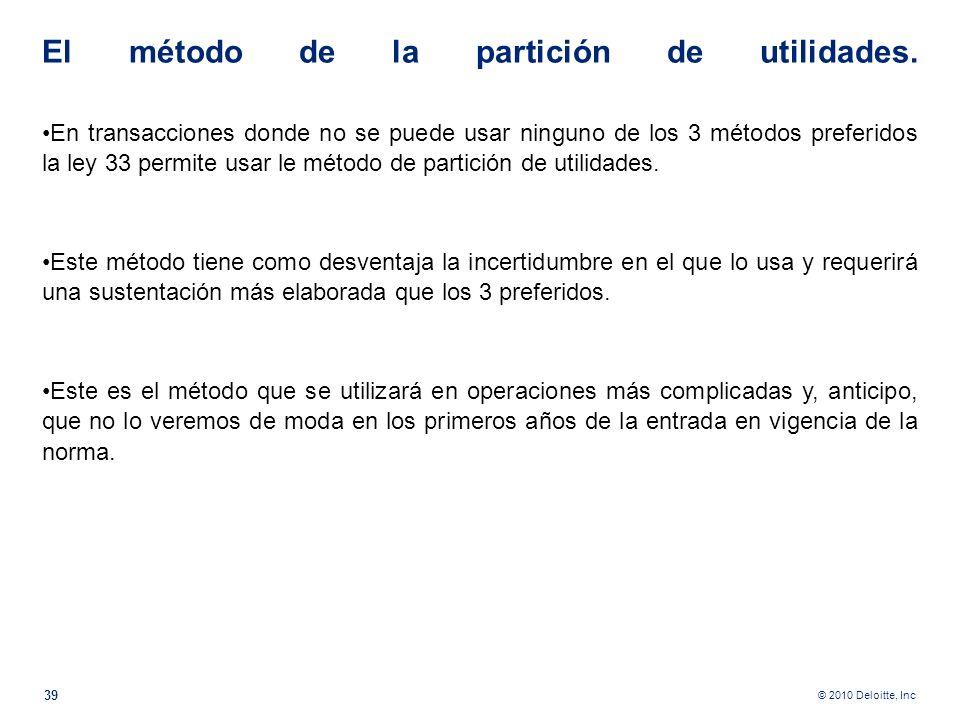 El método de la partición de utilidades.