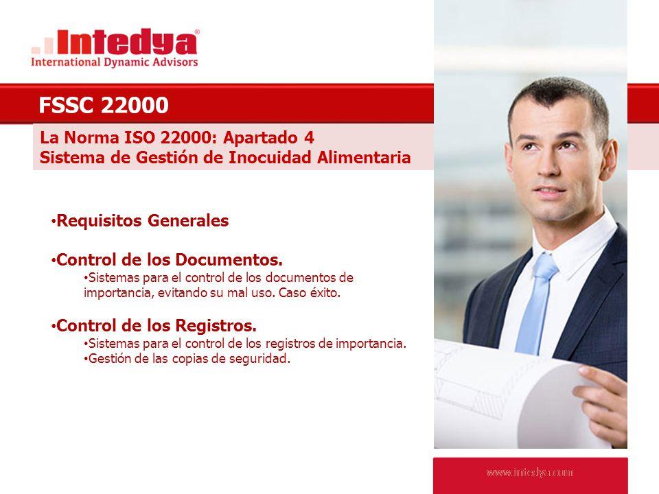 FSSC 22000 La Norma ISO 22000: Apartado 4