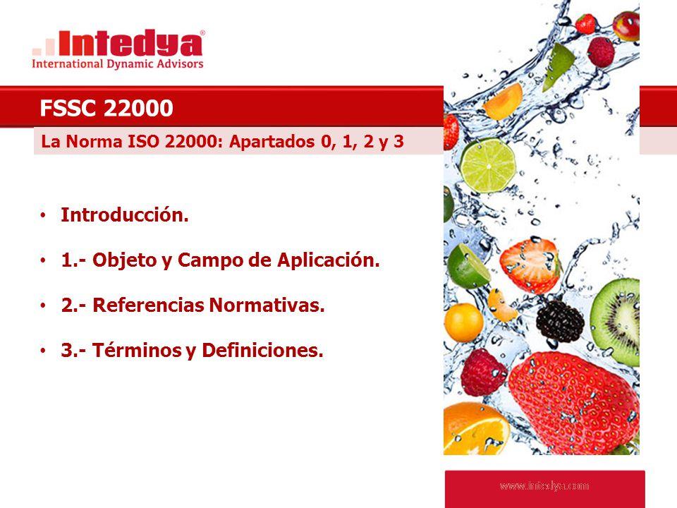 FSSC 22000 Introducción. 1.- Objeto y Campo de Aplicación.