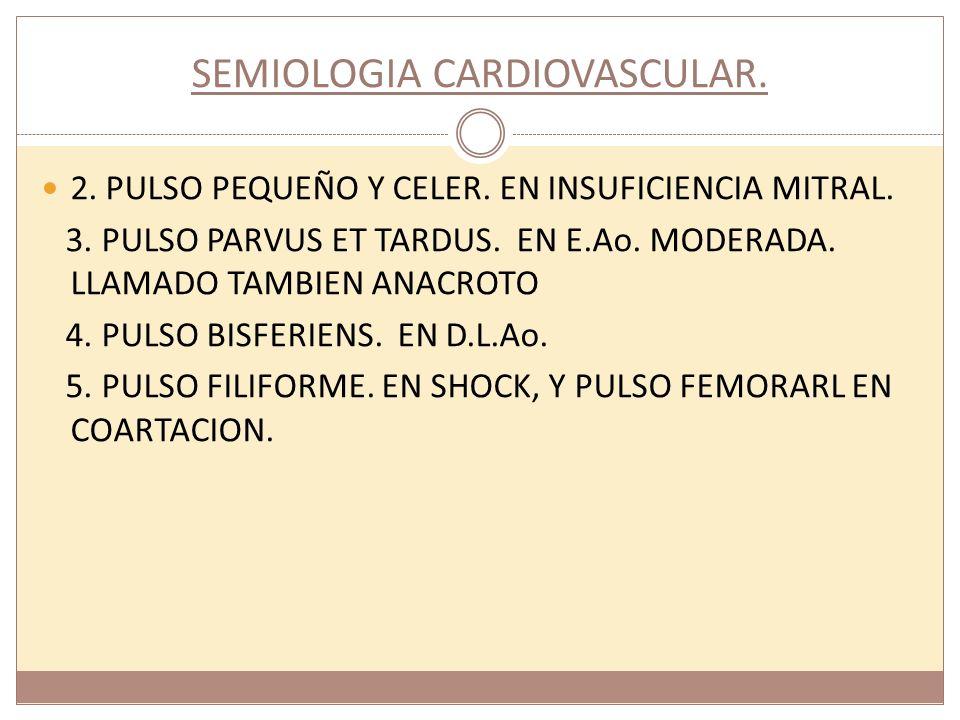 SEMIOLOGIA CARDIOVASCULAR.