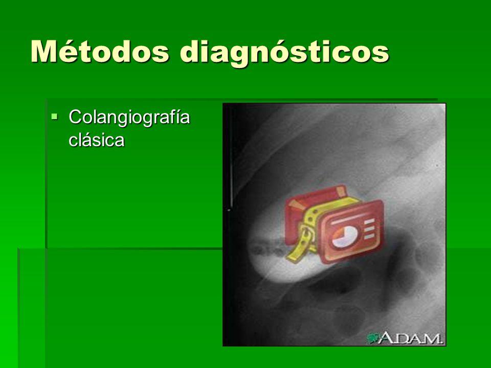 Métodos diagnósticos Colangiografía clásica