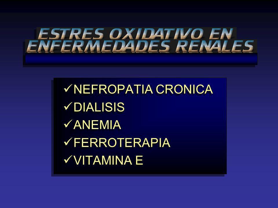 NEFROPATIA CRONICA DIALISIS ANEMIA FERROTERAPIA VITAMINA E