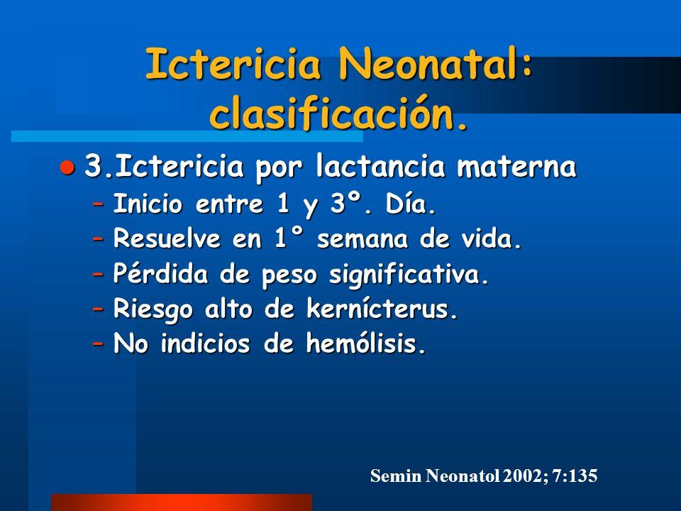 Ictericia Neonatal: clasificación.