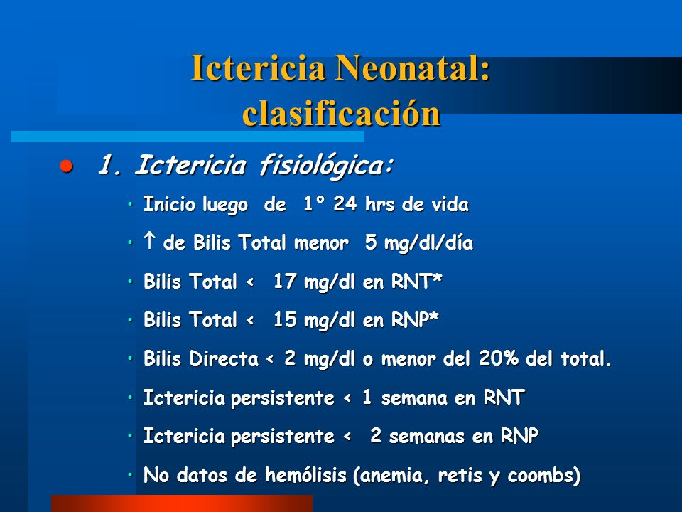 Ictericia Neonatal: clasificación