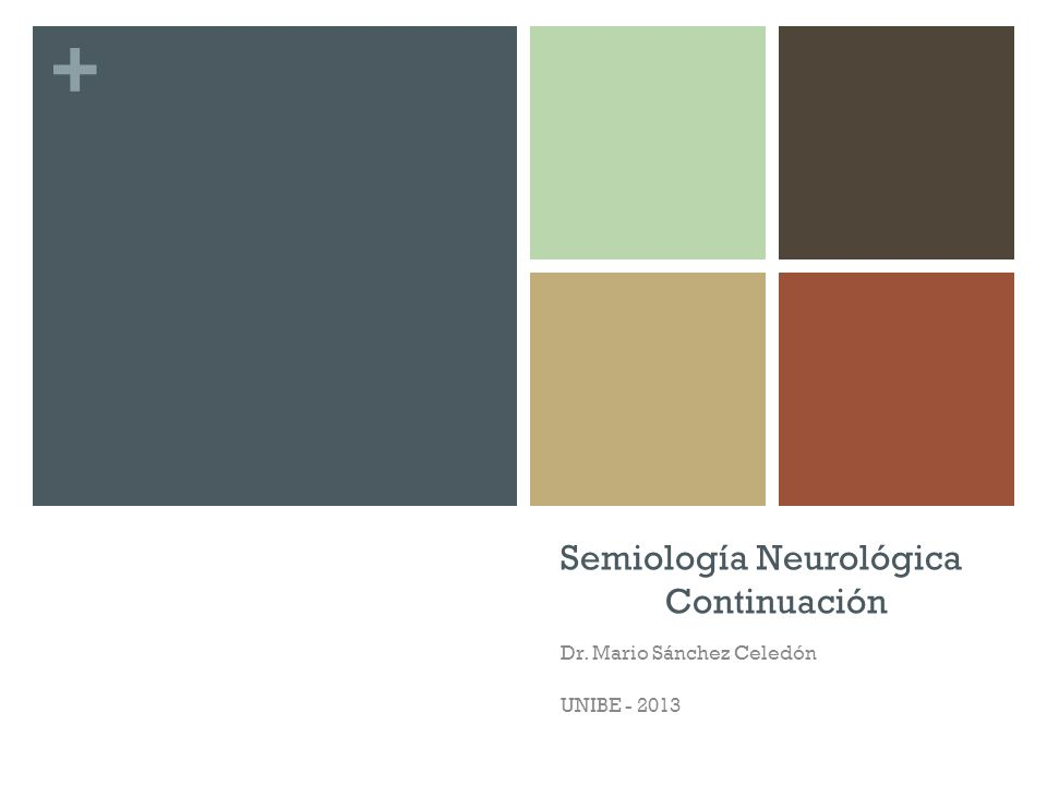 Semiología Neurológica Continuación