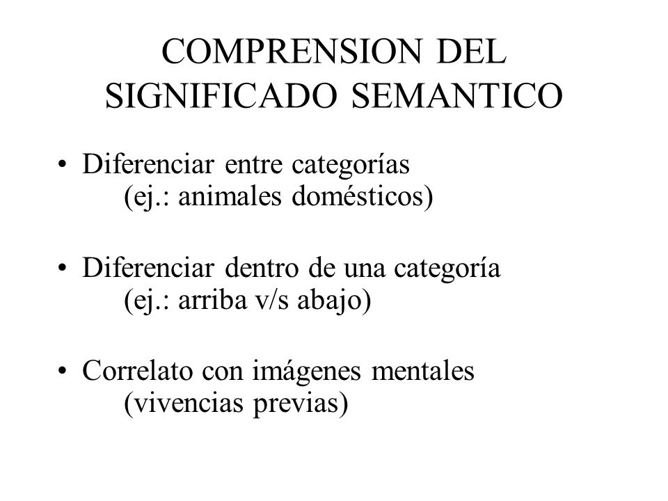 COMPRENSION DEL SIGNIFICADO SEMANTICO