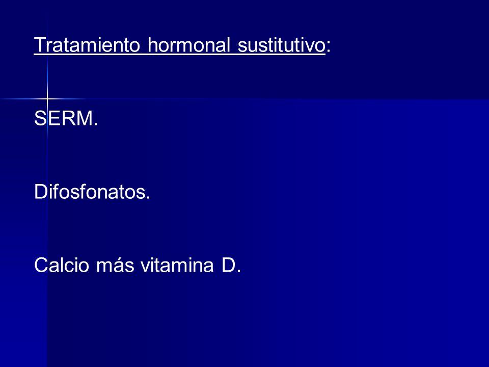 Tratamiento hormonal sustitutivo: