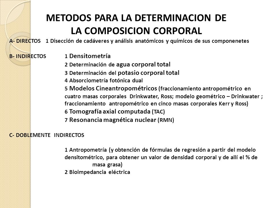 METODOS PARA LA DETERMINACION DE LA COMPOSICION CORPORAL