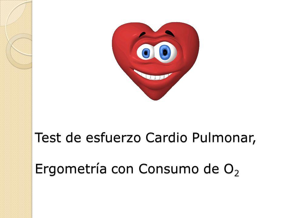 Test de esfuerzo Cardio Pulmonar, Ergometría con Consumo de O2
