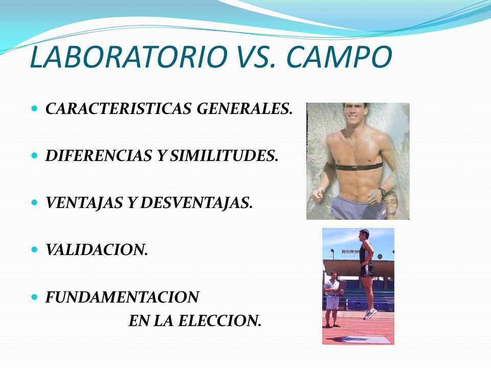 LABORATORIO VS. CAMPO CARACTERISTICAS GENERALES.