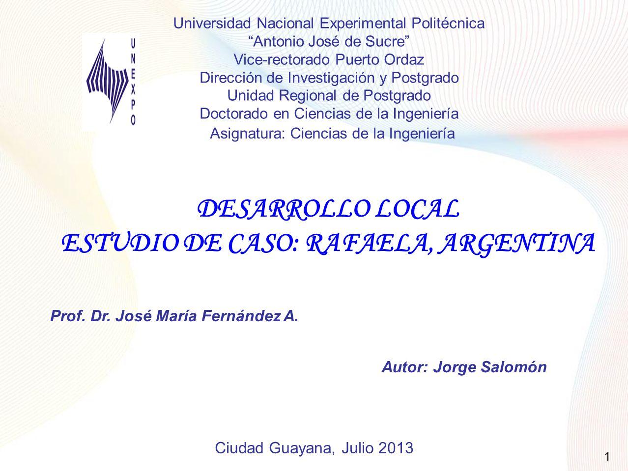 ESTUDIO DE CASO: RAFAELA, ARGENTINA