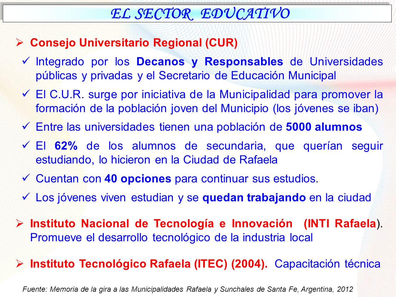 EL SECTOR EDUCATIVO Consejo Universitario Regional (CUR)