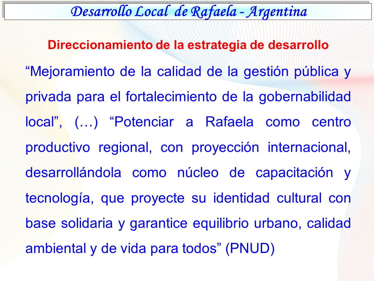 Desarrollo Local de Rafaela - Argentina