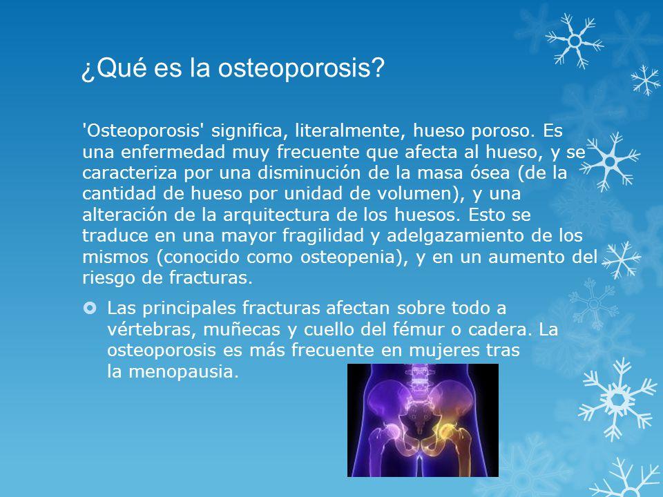 ¿Qué es la osteoporosis