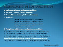 CLASIFICACIÓN DE LOS ANALGÉSICOS :