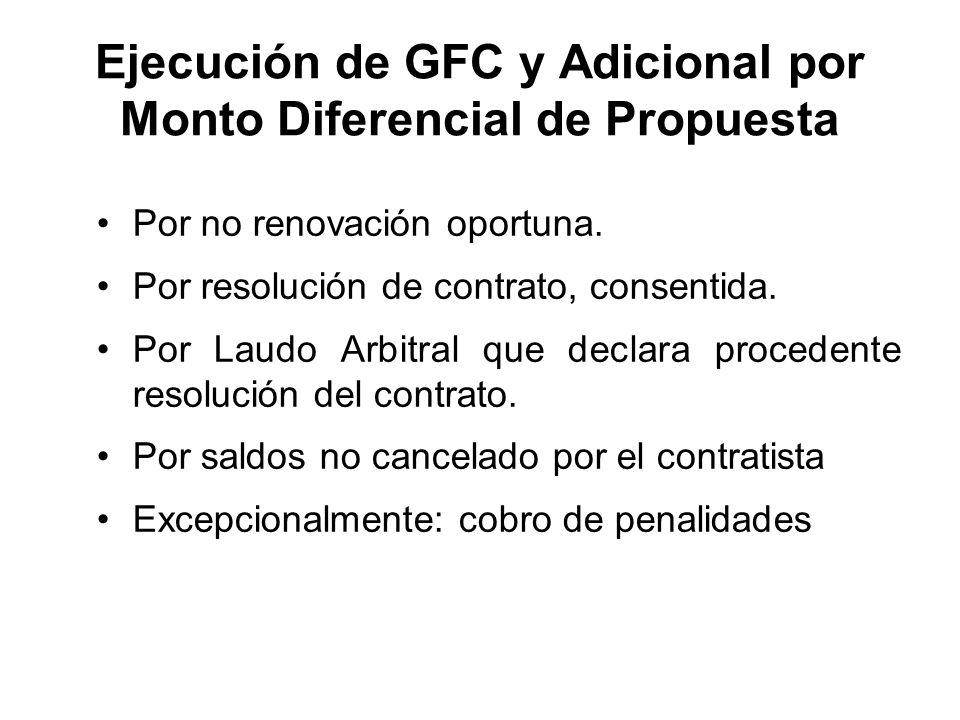 Ejecución de GFC y Adicional por Monto Diferencial de Propuesta