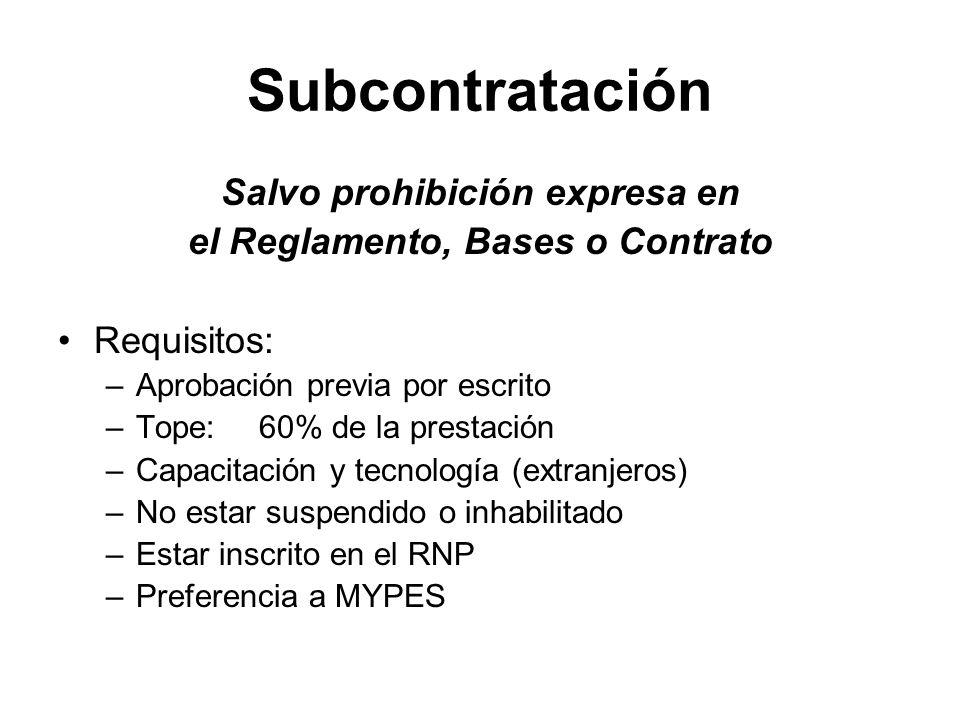 Salvo prohibición expresa en el Reglamento, Bases o Contrato