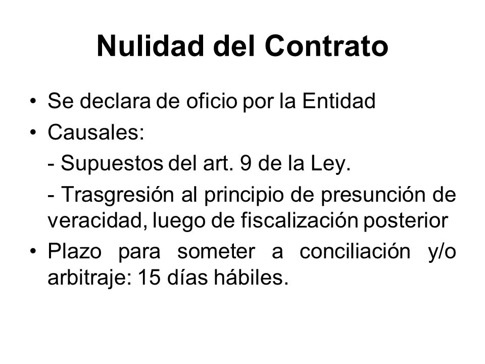 Nulidad del Contrato Se declara de oficio por la Entidad Causales: