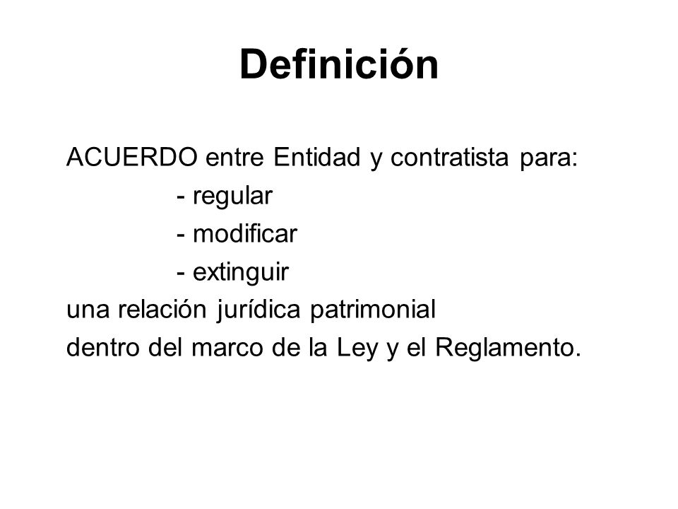 Definición ACUERDO entre Entidad y contratista para: - regular