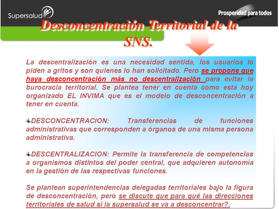 Desconcentración Territorial de la SNS.