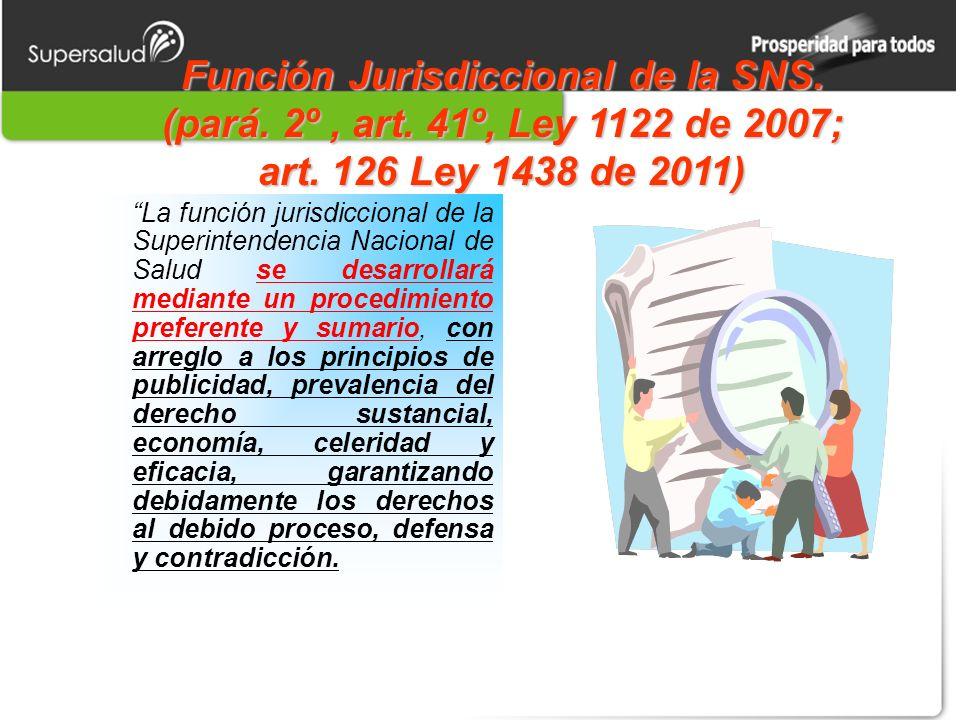 Función Jurisdiccional de la SNS. (pará. 2º , art