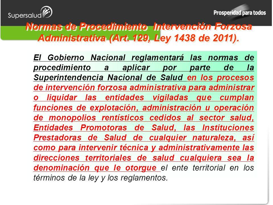 Normas de Procedimiento Intervención Forzosa Administrativa (Art