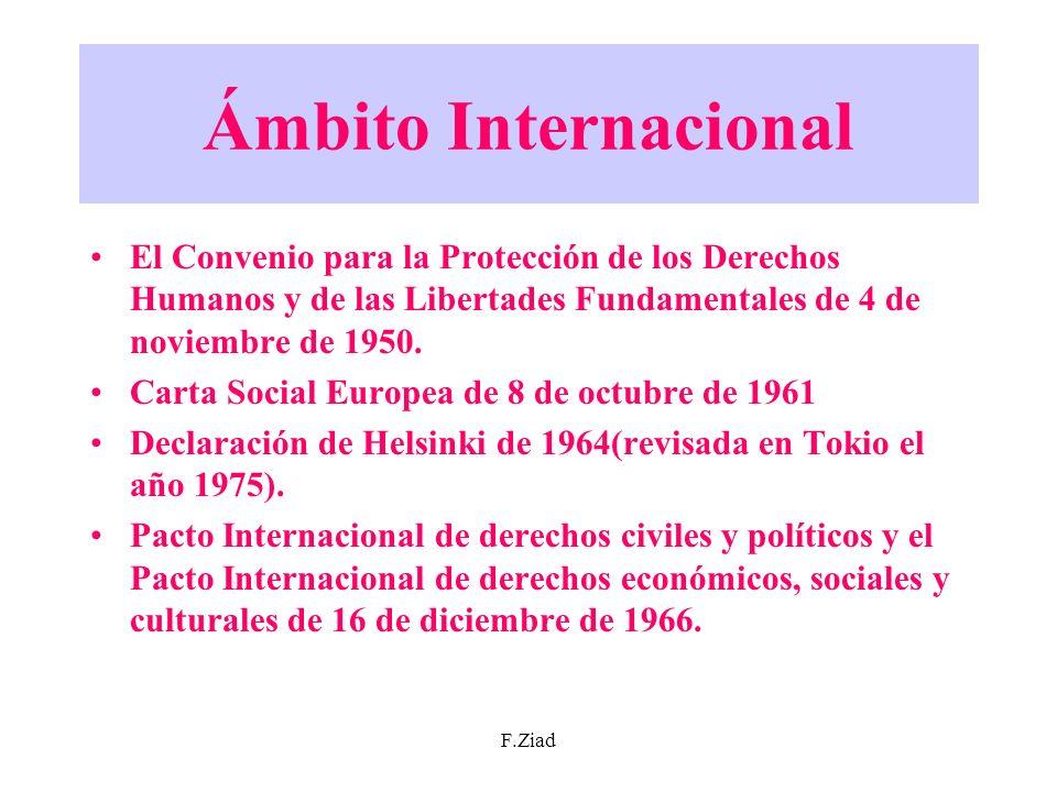 Ámbito Internacional El Convenio para la Protección de los Derechos Humanos y de las Libertades Fundamentales de 4 de noviembre de 1950.