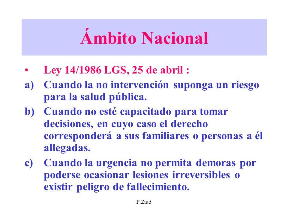 Ámbito Nacional Ley 14/1986 LGS, 25 de abril :