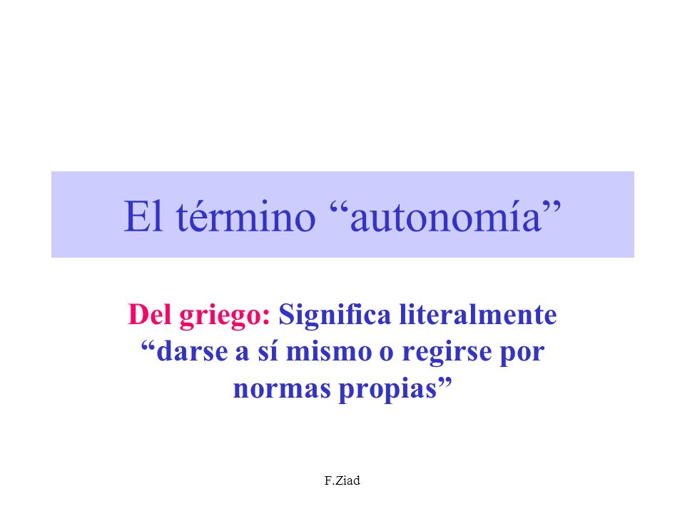 El término autonomía