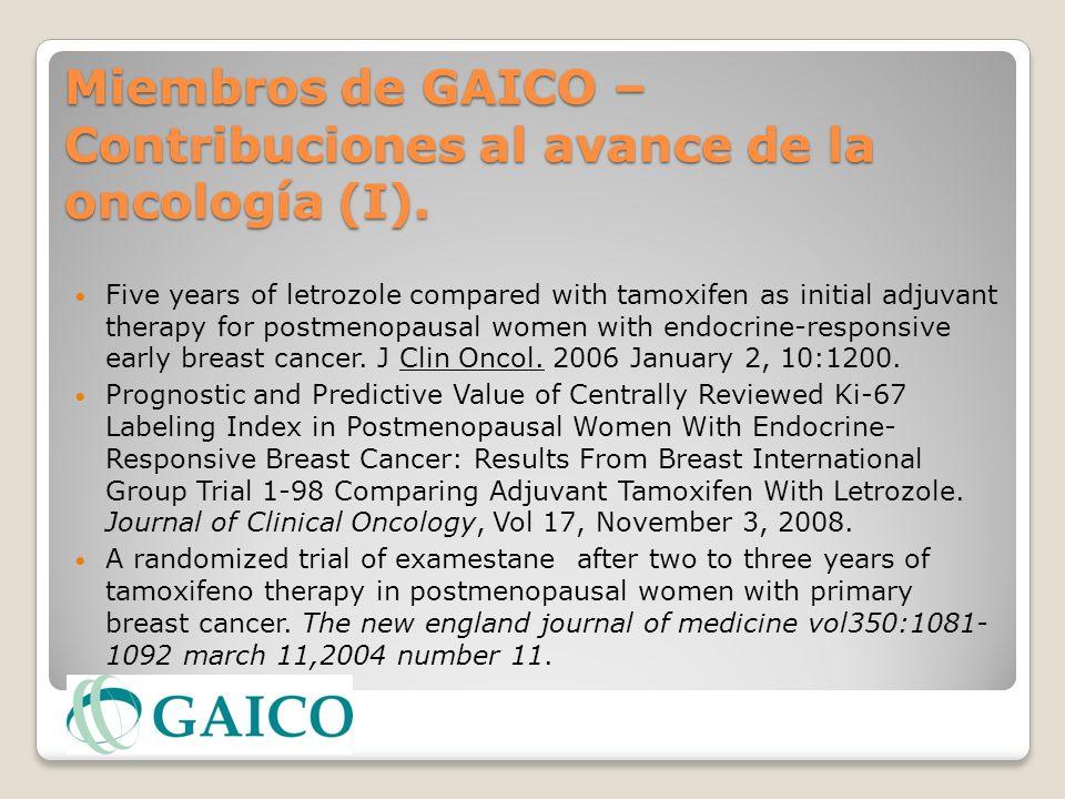 Miembros de GAICO – Contribuciones al avance de la oncología (I).