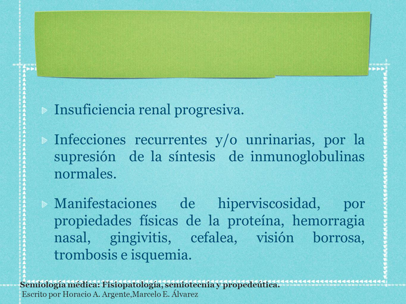 Insuficiencia renal progresiva.