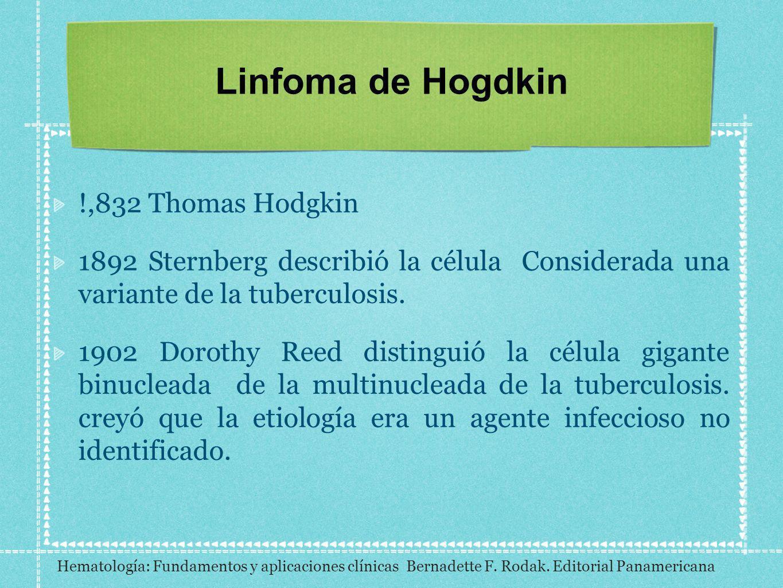 Linfoma de Hogdkin !,832 Thomas Hodgkin