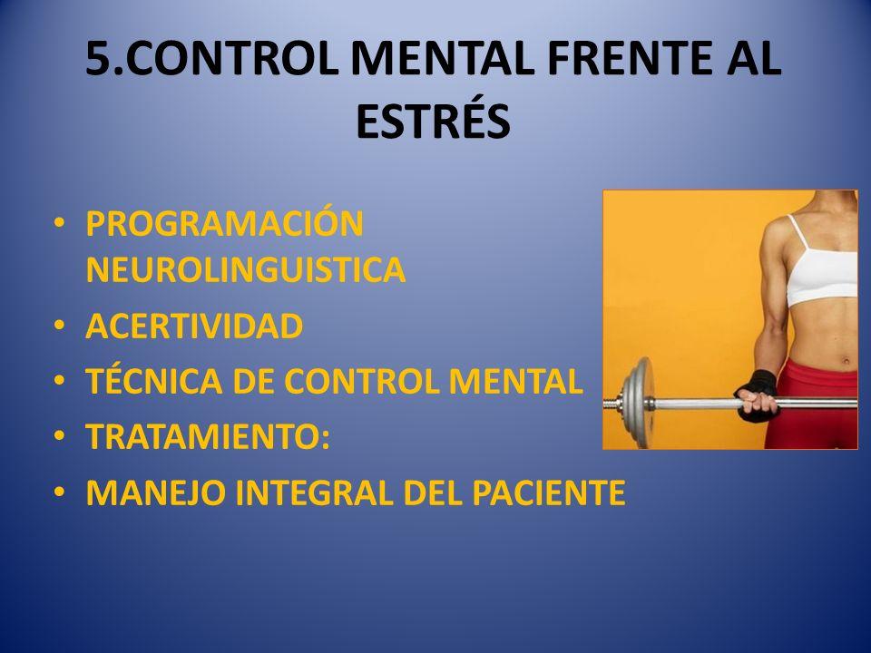 5.CONTROL MENTAL FRENTE AL ESTRÉS