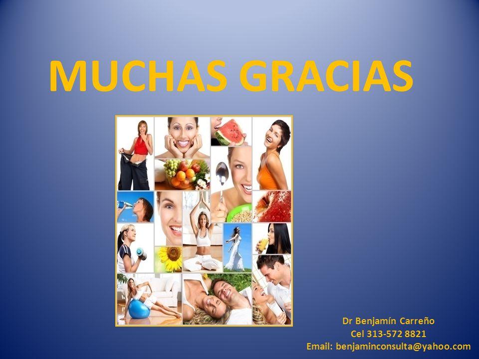 MUCHAS GRACIAS Dr Benjamín Carreño Cel 313-572 8821
