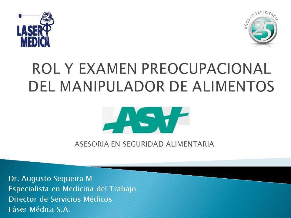 ROL Y EXAMEN PREOCUPACIONAL DEL MANIPULADOR DE ALIMENTOS