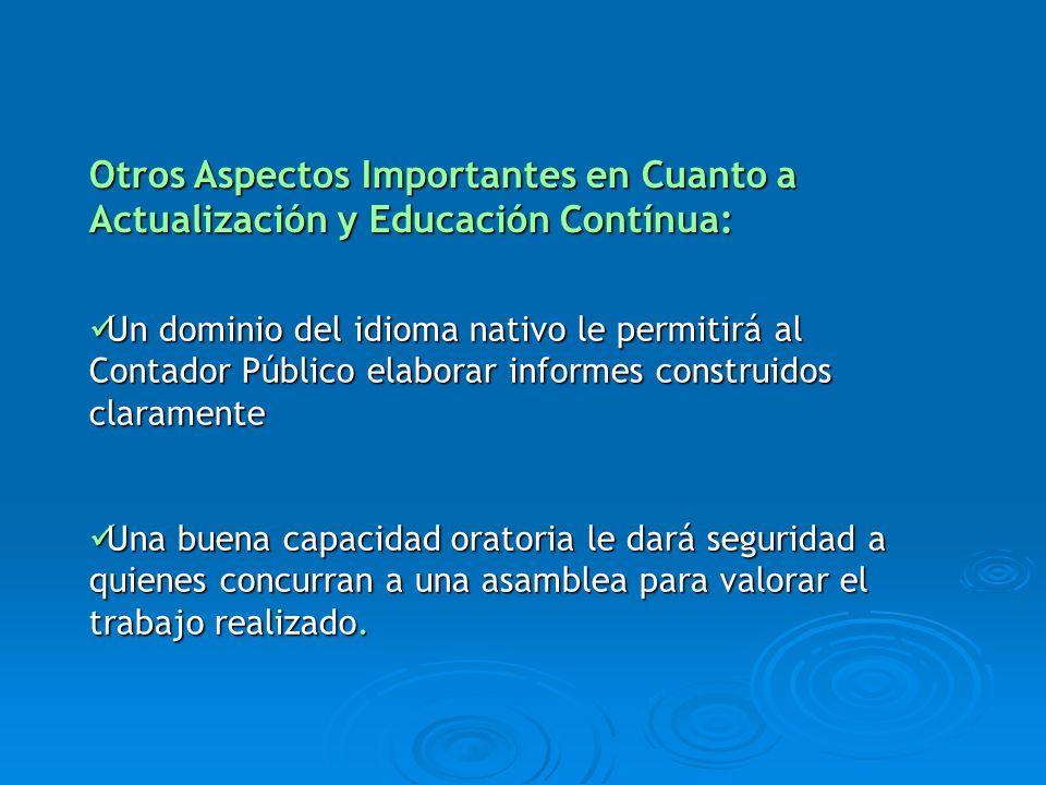 Otros Aspectos Importantes en Cuanto a Actualización y Educación Contínua:
