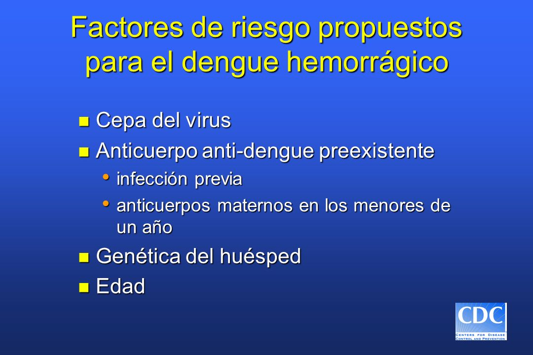 Factores de riesgo propuestos para el dengue hemorrágico