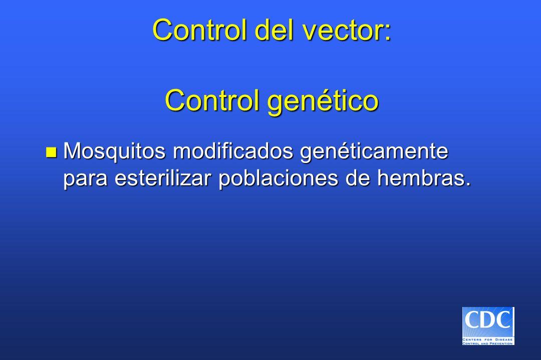 Control del vector: Control genético