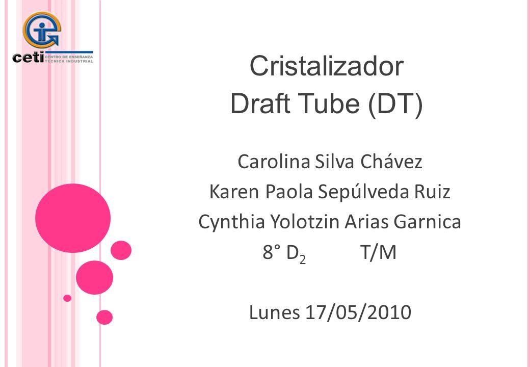 Cristalizador Draft Tube (DT)